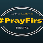 #PrayFirst | Day 4