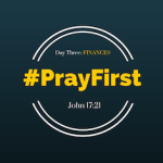 #PrayFirst | Day 3